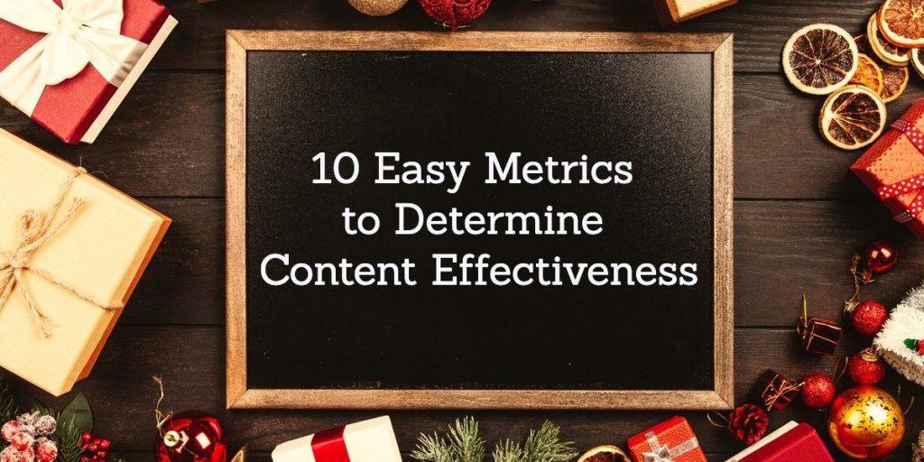 10 Easy Metrics to Determine The King of your Content 1